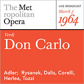 Play & Download Verdi: Don Carlo (March 7, 1964) by Metropolitan Opera | Napster
