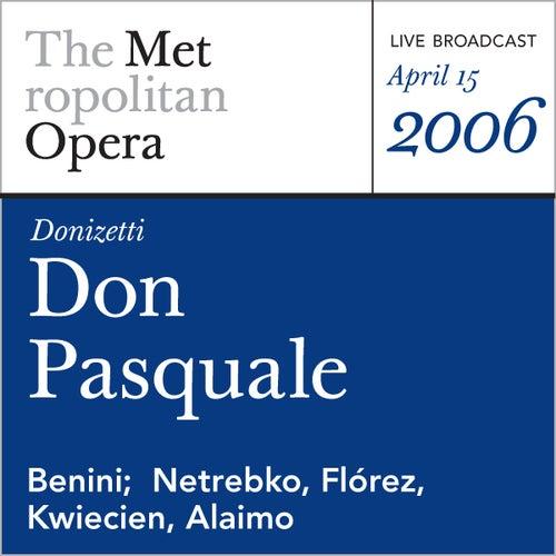 Donizetti: Don Pasquale (April 15, 2006) by Metropolitan Opera