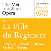 Play & Download Donizetti: La Fille du Regiment (January 6, 1973) by Metropolitan Opera | Napster