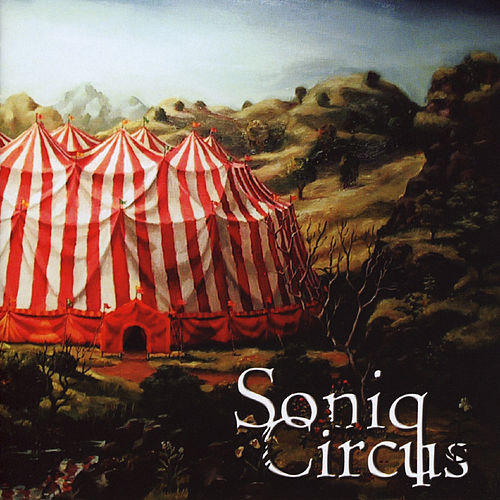 Play & Download Soniq Circus by Soniq Circus | Napster