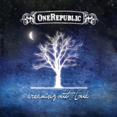 Play & Download Dreaming Out Loud by OneRepublic | Napster