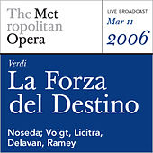 Play & Download Verdi: La Forza del Destino (March 12, 1977) by Giuseppe Verdi | Napster