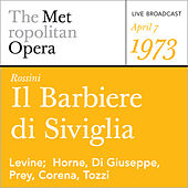 Play & Download Rossini: Il Barbiere di Siviglia (April 7, 1973) by Gioachino Rossini | Napster