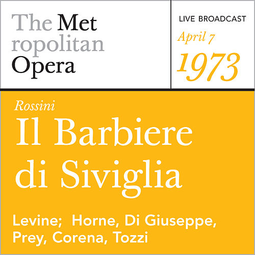 Rossini: Il Barbiere di Siviglia (April 7, 1973) by Gioachino Rossini