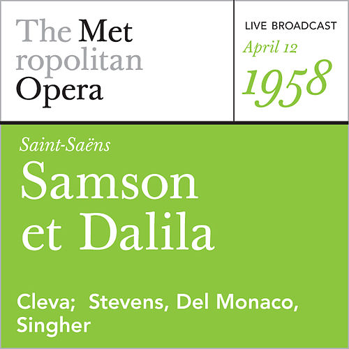 Saint-Saens: Samson et Dalila (April 12, 1958) by Camille Saint-Saëns