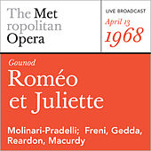 Gounod: Romeo et Juliette (April 13, 1968) by Metropolitan Opera