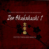 Zen Shakuhachi 1 - Japanese Traditional Flute For Meditation by Alcvin Takegawa Ramos