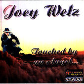 Play & Download Touched By An Angel by Joey Welz | Napster