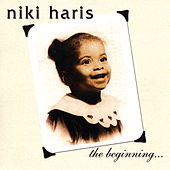 The Beginning by Niki Haris