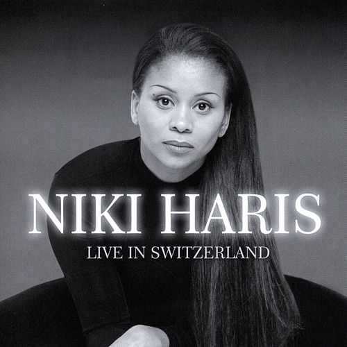 Play & Download Live In Switzerland by Niki Haris | Napster