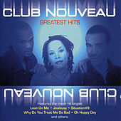 Play & Download Greatest Hits by Club Nouveau | Napster