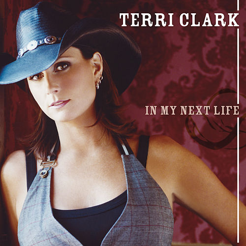 Play & Download In My Next Life by Terri Clark | Napster