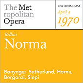 Bellini: Norma (April 4, 1970) by Vincenzo Bellini