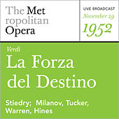 Play & Download Verdi: La Forza del Destino (November 29, 1952) by Giuseppe Verdi | Napster