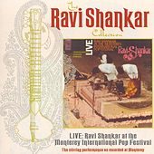 Live At The Monterey International Pop Festival by Ravi Shankar