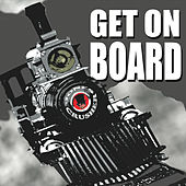 Play & Download Get On Board by Jones Crusher | Napster