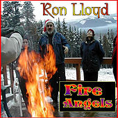 Fire Angels by Ron Lloyd