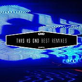 Play & Download This is GND - Best Remixes by Various Artists | Napster