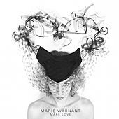 Make Love von Marie Warnant