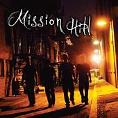 Play & Download Mission Hill by Mission Hill | Napster