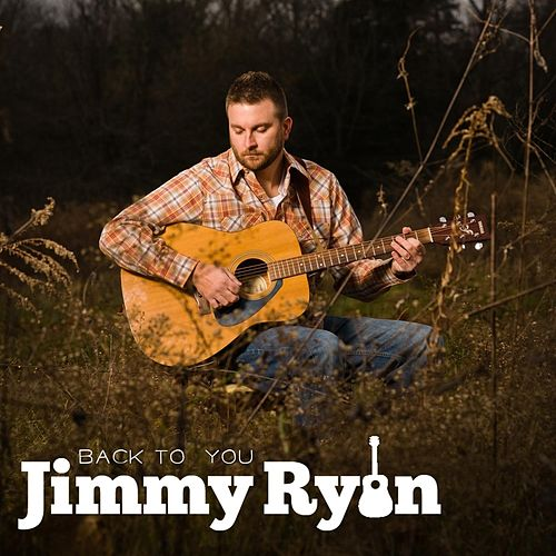 Back to You by Jimmy Ryan