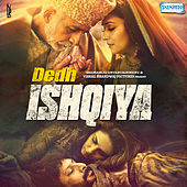 Dedh Ishqiya (Original Motion Picture Soundtrack) by Various Artists
