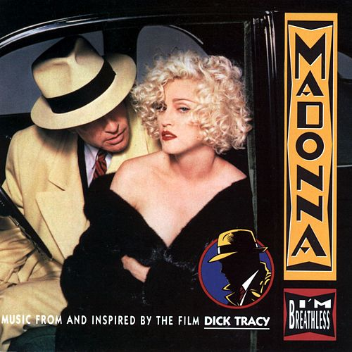 Play & Download I'm Breathless (Music From Dick Tracy) by Madonna | Napster