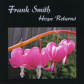 Play & Download Hope Returns by Frank Smith | Napster