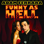 Play & Download Funny As Hell by Adam Ferrara | Napster