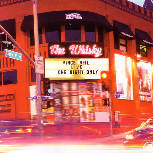 Play & Download Live at the Whiskey: One Night Only by Vince Neil | Napster