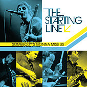 Play & Download Somebody's Gonna Miss Us by The Starting Line | Napster