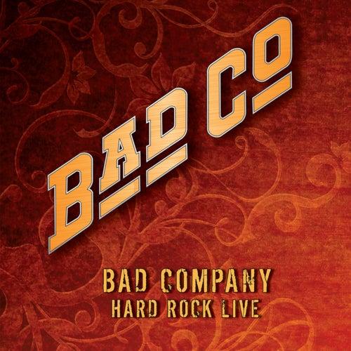 Hard Rock Live by Bad Company