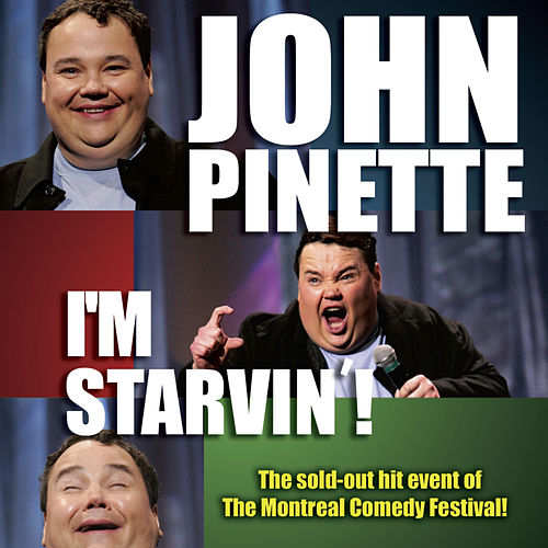 Play & Download I'm Starvin' by John Pinette | Napster