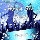 Après Ski Party, Top 50 by Various Artists