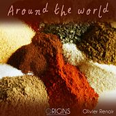 Play & Download Around the World by Olivier Renoir | Napster