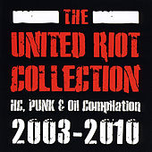 The United Riot Collection 2003-2010 by Various Artists