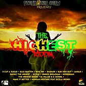 Play & Download The Highest Riddim by Various Artists | Napster