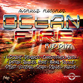 Ocean Fire Riddim by Various Artists