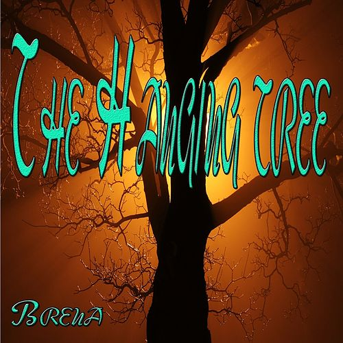 The Hanging Tree (ReEdit) by Brena