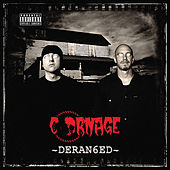 Play & Download Deranged by Carnage | Napster