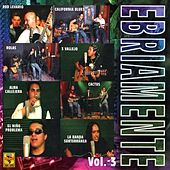 Play & Download Ebriamente, Vol. 3 by Various Artists | Napster