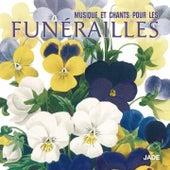 Musique et chants pour les funérailles by Various Artists