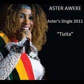 Play & Download Tizita by Aster Aweke | Napster