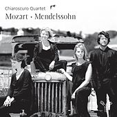 Play & Download Mozart - Mendelssohn by Chiaroscuro Quartet | Napster