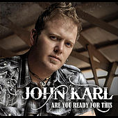 Play & Download Are You Ready for This by John Karl | Napster