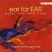 ear for EAR by Cage Ensemble Hamburg