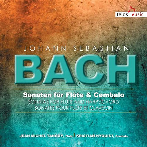Play & Download J.S. Bach: Sonatas for Flute & Harpsichord by Jean-Michel Tanguy | Napster