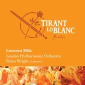 Leonora Milà: Tirant lo Blanc by London Philharmonic Orchestra