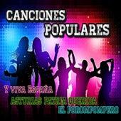 Canciones Populares, Y Viva España, Asturias Patria Querida, El Porompompero by Various Artists