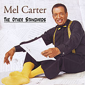 The Other Standards by Mel Carter